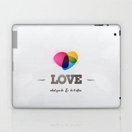 Love what you DO! Laptop & iPad Skin