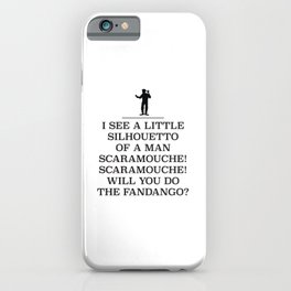 Will you do the fandango?, a rock and roll anthem. iPhone Case
