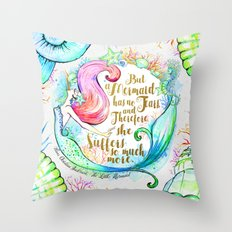 But A Mermaid Has No Tears Throw Pillow