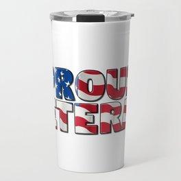 Proud American Veteran Travel Mug