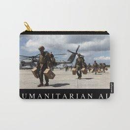 Humanitarian Aid: Inspirational Quote and Motivational Poster Carry-All Pouch