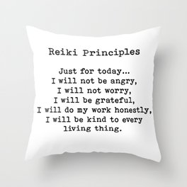 Reiki Principles, Just For Today, Positive, Words Throw Pillow