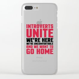 Introverts Unite Funny Quote Clear iPhone Case