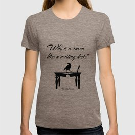 Alice In Wonderland Why Is A Raven Like A Writing Desk T-shirt