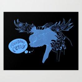 Annoying Moose Art Print