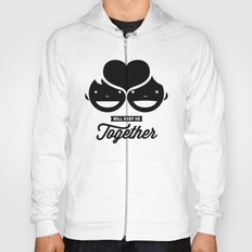love will keep us together Hoody