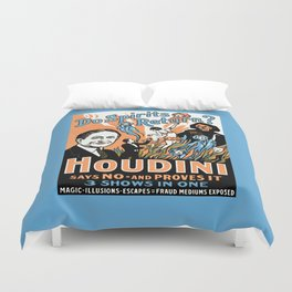 Harry Houdini, do spirits return? Duvet Cover