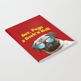 Sex, Pugs and Rock n Roll Notebook