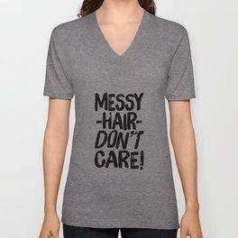 Messy Hair Don't Care Unisex V-Neck