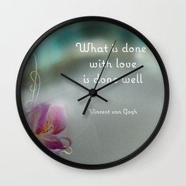 Done With Love Quote by Van Gogh Wall Clock