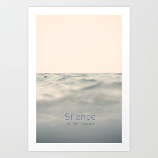 Silence / Claudia Drossert Art Print