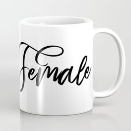 Female Inspired by the Women's Marches A349 Coffee Mug