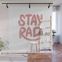 Stay Rad Vintage Pink Wall Mural