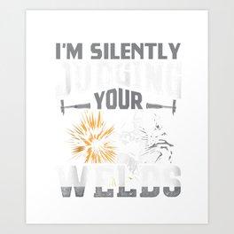 I'm Silently Judging Your Welds Funny Welder Gift Zip Hoodie Art Print