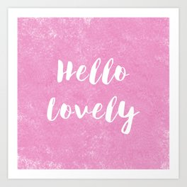 Hello Lovely Watercolor Art Print