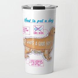 How to pet a dog Travel Mug