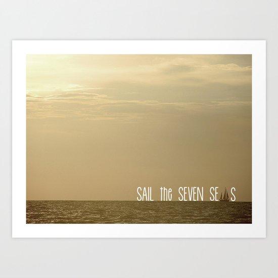 Sail the Seven Seas Art Print