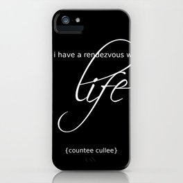 life is a rendezvous iPhone Case