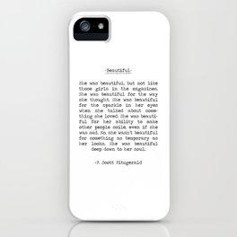Beautiful Quote F. Scott Fitzgerald iPhone Case