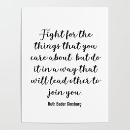 Fight for the things that you care about Poster