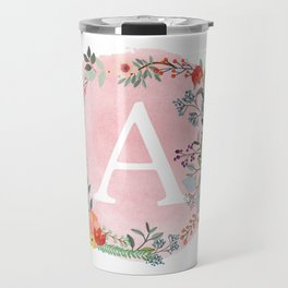 Flower Wreath with Personalized Monogram Initial Letter A on Pink Watercolor Paper Texture Artwork Travel Mug