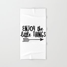 Enjoy the little things (Arrow) Hand & Bath Towel