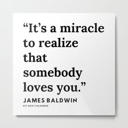 66    |James Baldwin Quotes |  200626 | Black Writers | Motivation Quotes For Life Metal Print