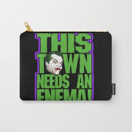 This Town Needs an Enema! Carry-All Pouch