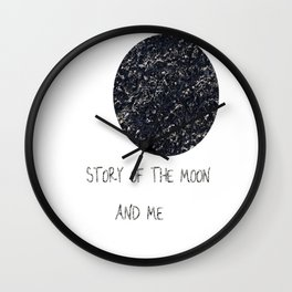 Story of the Moon and me Wall Clock