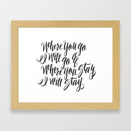 Ruth 1:16 Framed Art Print