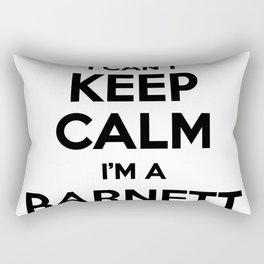 I cant keep calm I am a BARNETT Rectangular Pillow