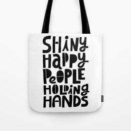 shiny happy people x typography Tote Bag