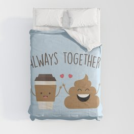 Always Together, Cute, Funny, Quote Comforters