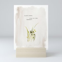 """Slow Down. Stay In The Moment."" inspired by Jenni Kayne, Jenni Kayne Mini Art Print"