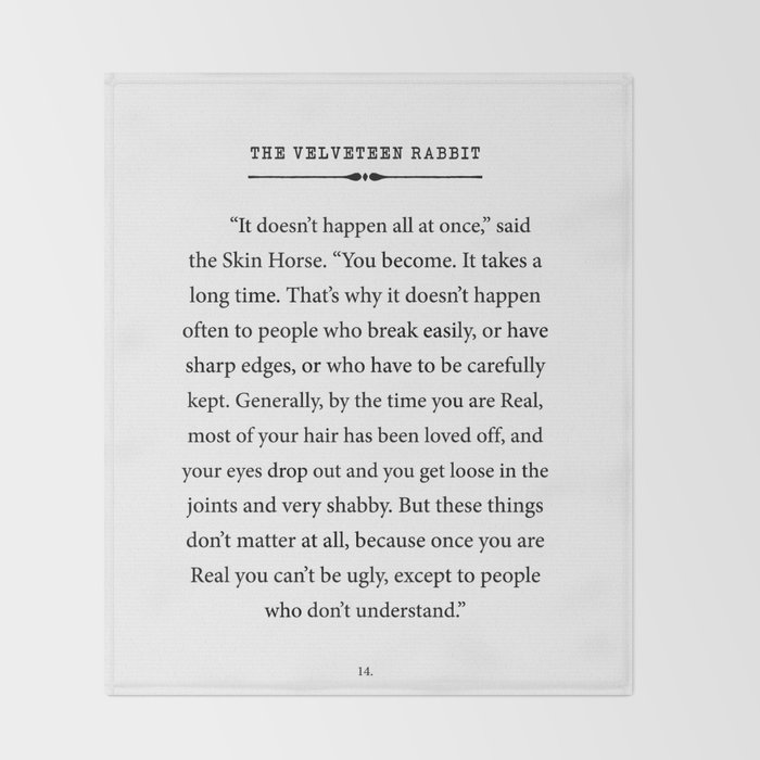The Velveteen Rabbit ~ You become Real Throw Blanket