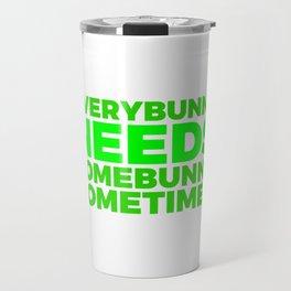 Every Bunny Needs Somebunny 2 Blue Travel Mug