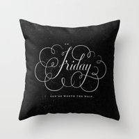 friday Throw Pillows featuring Friday. by The Sidekick