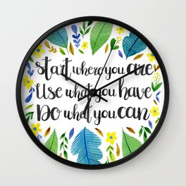 Start Where You Are Wall Clock
