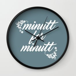 Minutt for minutt Wall Clock