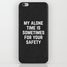 Alone Time Funny Quote iPhone & iPod Skin