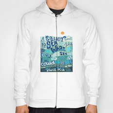 A Sailor went To Sea Hoody