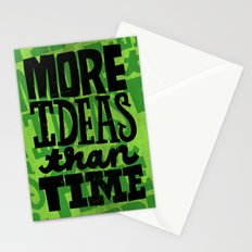 More Ideas than Time Stationery Cards