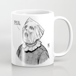 Quench the Thirst and Kill the Fire Coffee Mug