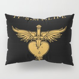It's my life. It's now or never, rock and roll song. Pillow Sham