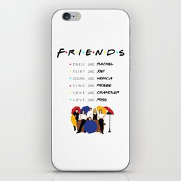 To be like friends · tv show iPhone Skin