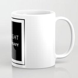 Eat Light Train heavy Coffee Mug