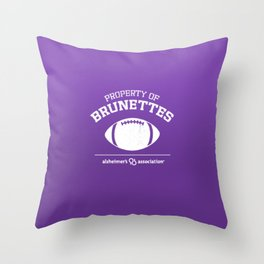 Property of Brunettes Throw Pillow