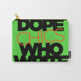 DOPE CHICS WHO WRITE Carry-All Pouch