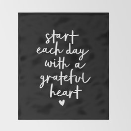 Start Each Day With a Grateful Heart black-white typography poster design modern wall art home decor Throw Blanket