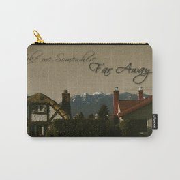 Take me Somewhere Far Away  Carry-All Pouch